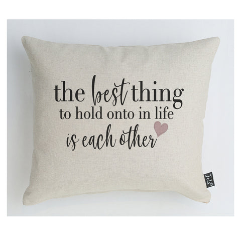 The best thing in life Linen  cushion