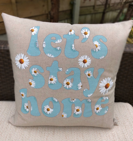 Let's stay home Daisy cushion