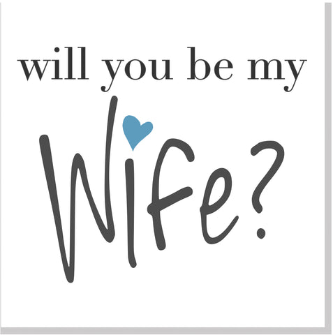 Will you be my wife? square card