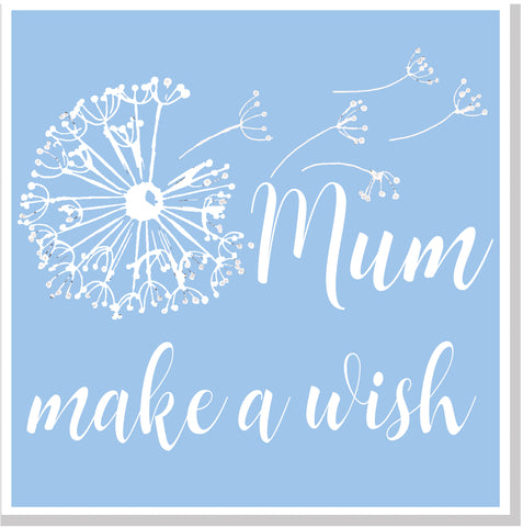 Mum make a wish blush square card