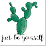 Just be yourself cactus square card