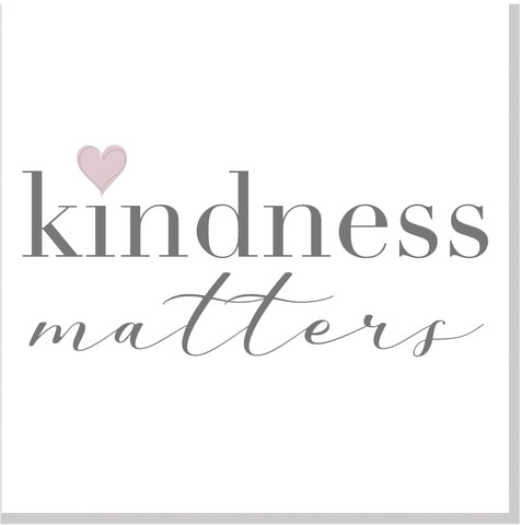 Kindness Matters  square card