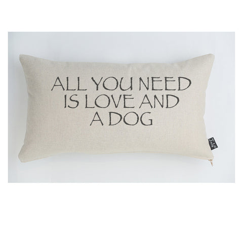 All you need is Love and a Dog large boudoir cushion