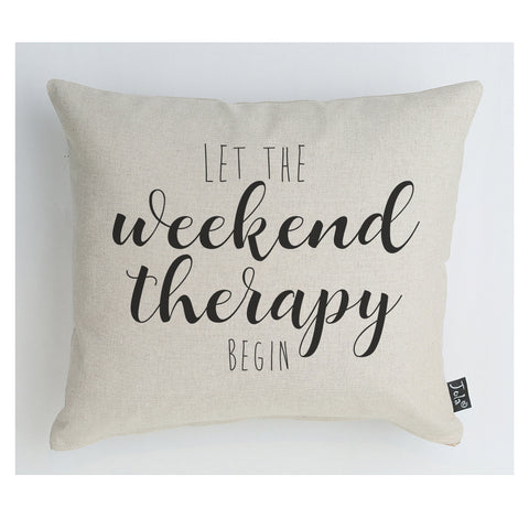 Weekend Therapy Cushion