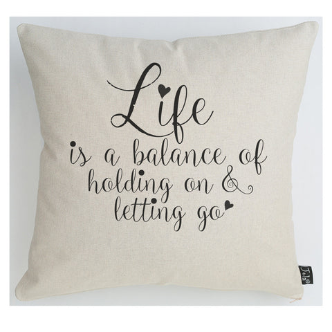 Life is a balance large cushion