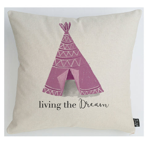 Living the dream pink tent Cushion