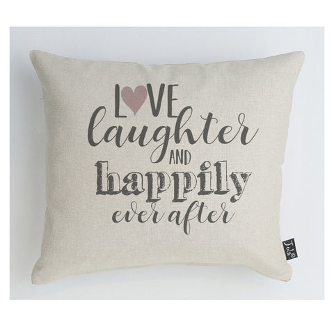 Love Laughter Happily Ever After Pink heart Cushion