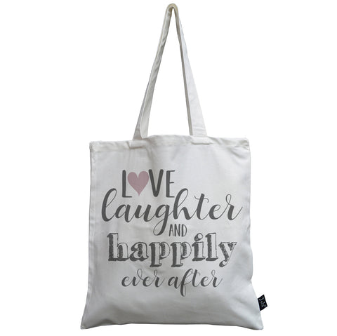 Love Laughter and happily ever after canvas bag