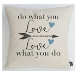 Do what you love cushion