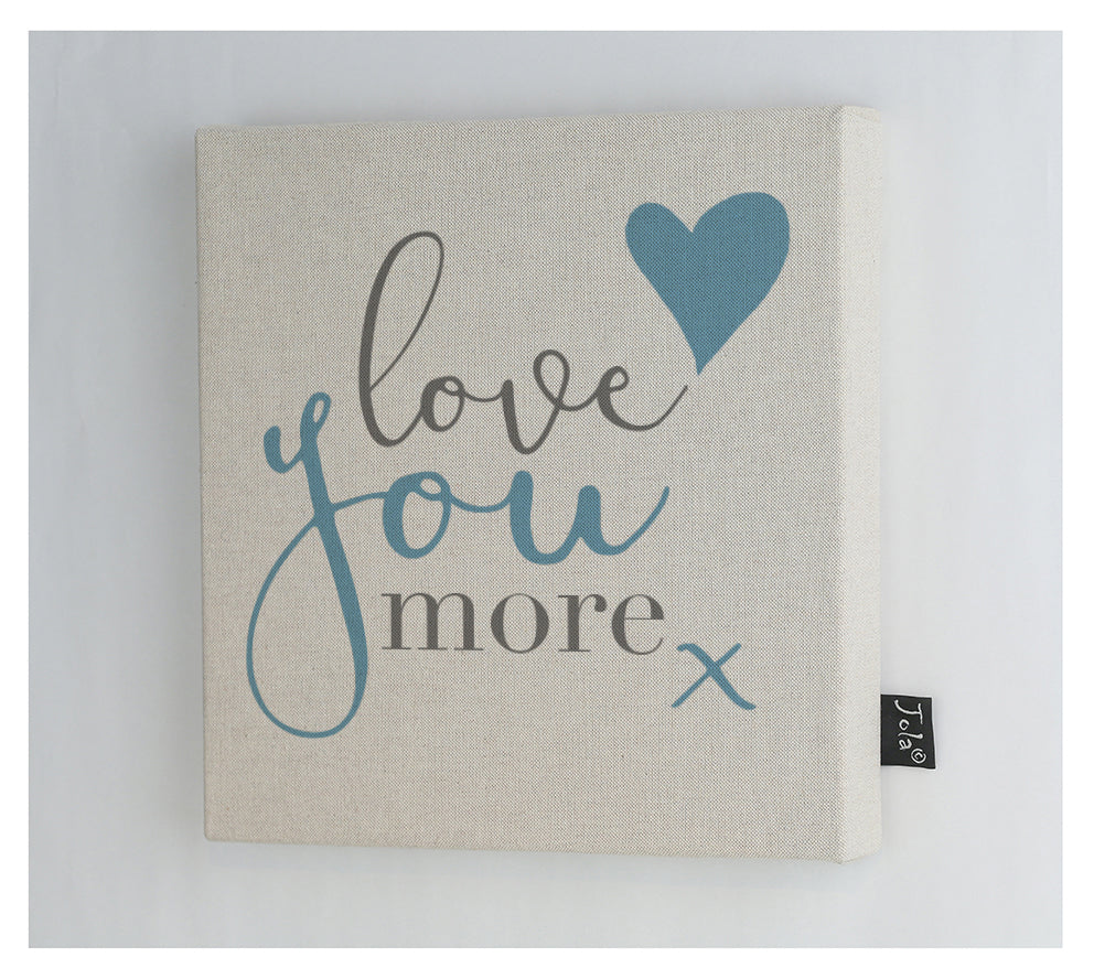 Love You More Canvas Frame Jola Designs