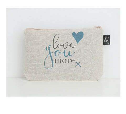 Love you more small make up bag