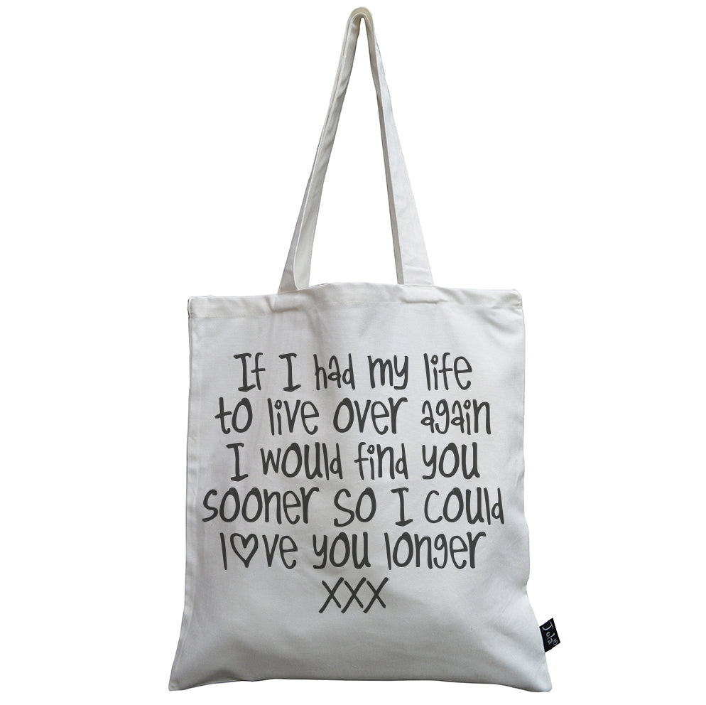 Love you longer canvas bag
