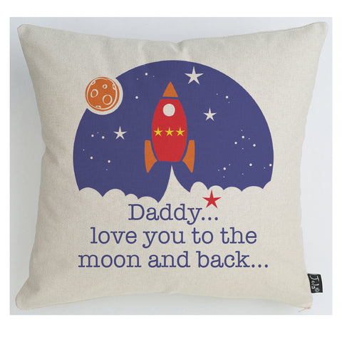 Daddy love you to the Moon rocket and stars Cushion