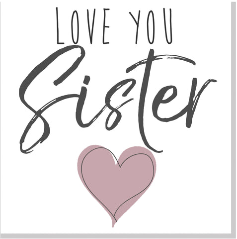 Love you Sister square card