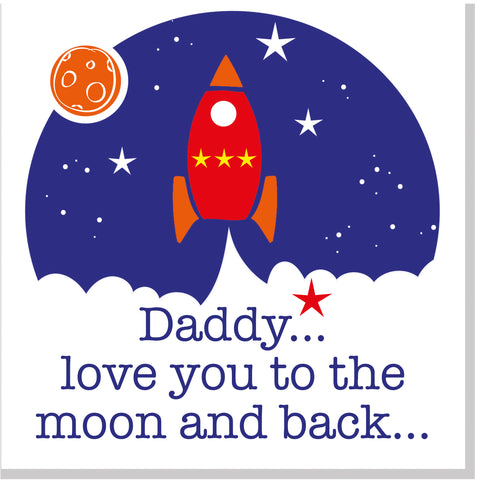 Daddy love you to the moon rocket and stars square card