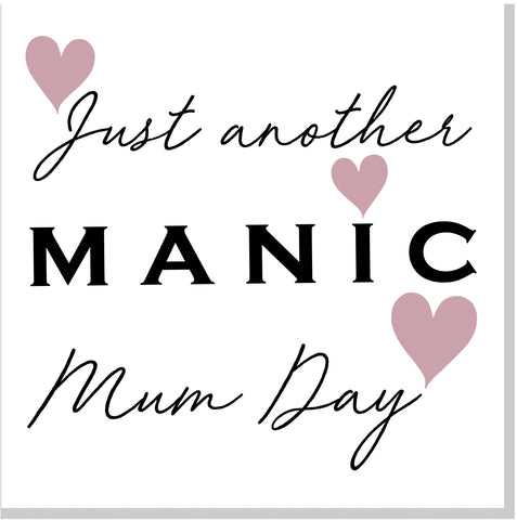 Manic Mum Day Blush heart square card