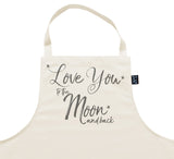 Love you to the moon and back Apron