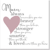 Mum Braver blush heart square card