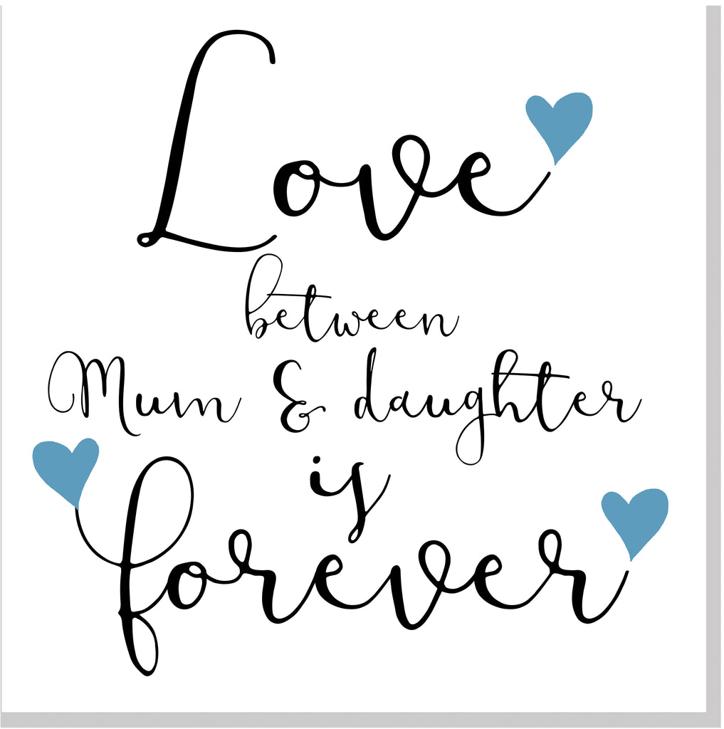 Mum & Daughter Forever blue hearts square card