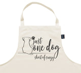 One Dog Short of Crazy Apron