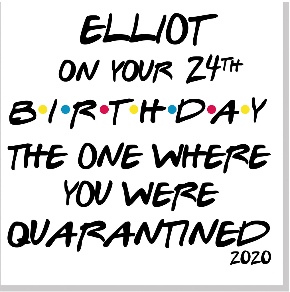 Quarantine Birthday... square card