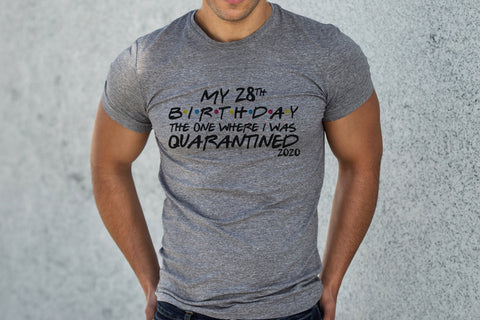 Personalised Cotton Men's Quarantine Birthday T Shirt