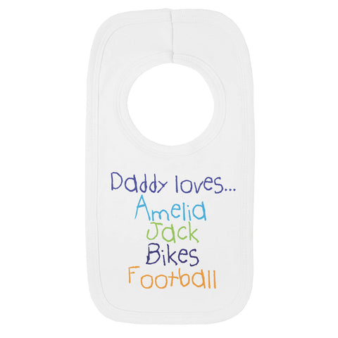 Personalised Daddy loves Bib