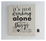 Personalised drinking alone Canvas