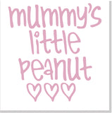 Mummy's Little Peanut Baby card