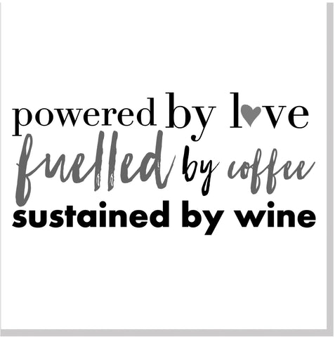 Powered by Love Wine square card