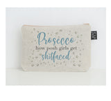 Prosecco shitfaced small make up bag