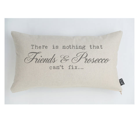 Prosecco can't fix cushion