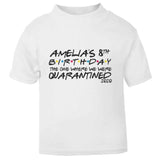 Personalised Quarantine Birthday Toddler T Shirt