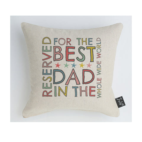 Reserved for the best Dad Multi Cushion