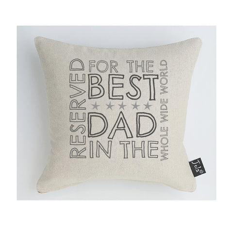 Reserved for the best Dad Cushion