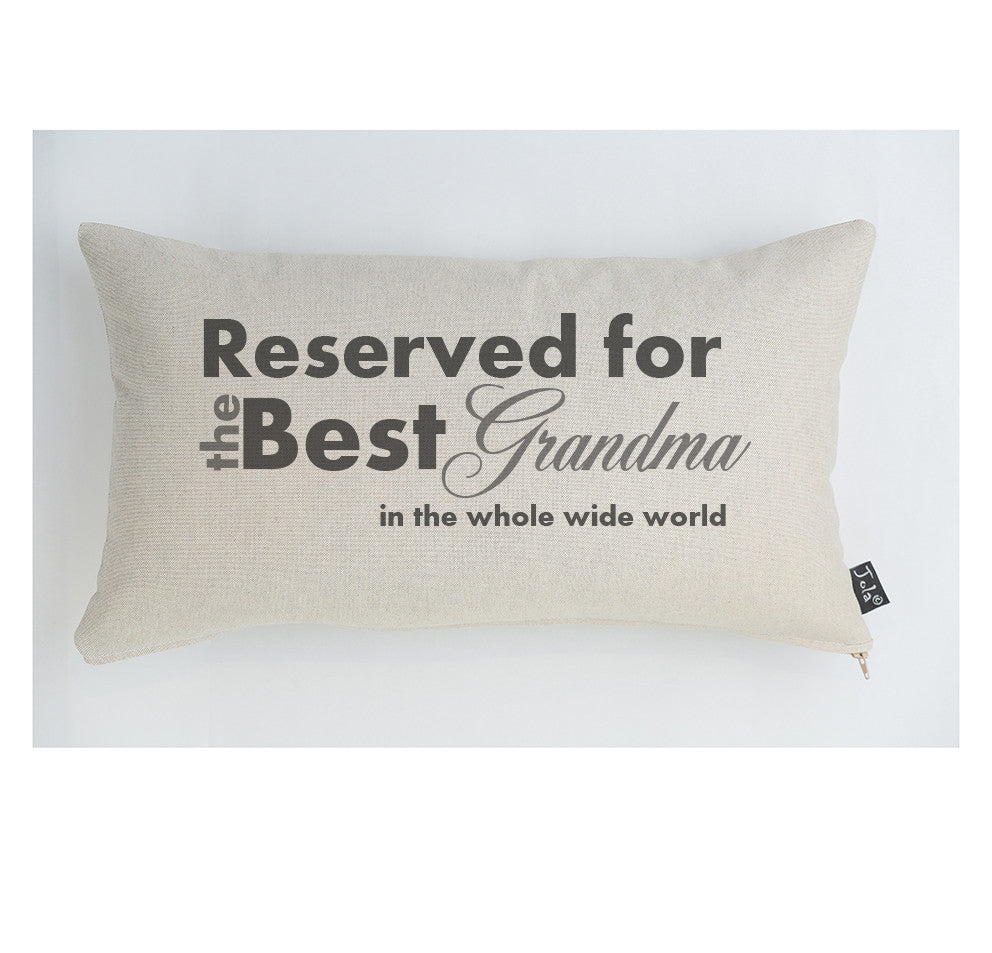 Reserved for the best Grandma cushion