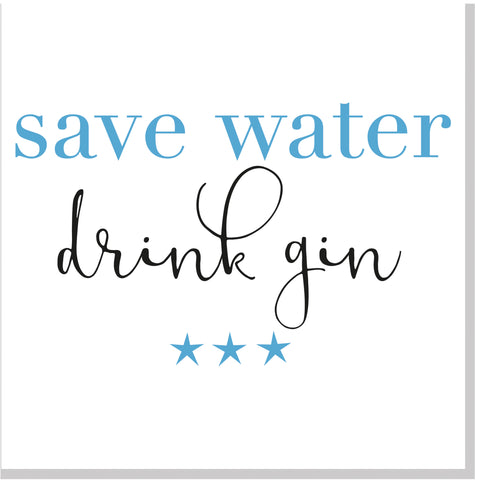 Save Water Drink Gin square card