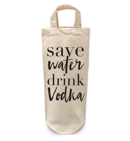 Save water drink vodka Bottle Bag