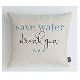 Save water drink Gin cushion