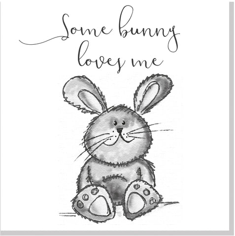 Cute Some Bunny loves me card grey