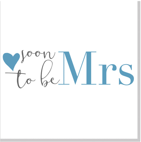 Soon to be Mrs square card
