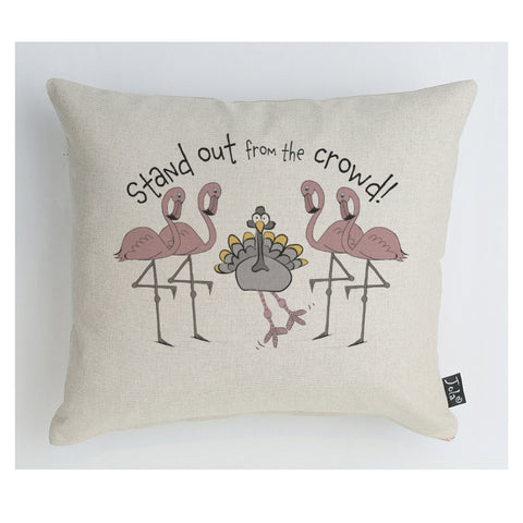 Stand Out From the Crowd cushion