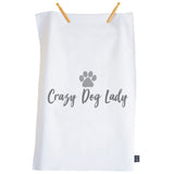 Crazy Dog Lady Tea towel