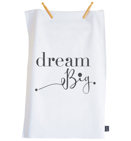 Dream Big Tea Towel