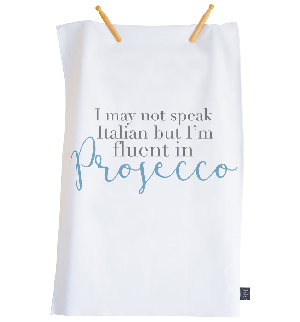 Fluent in Prosecco Tea towel