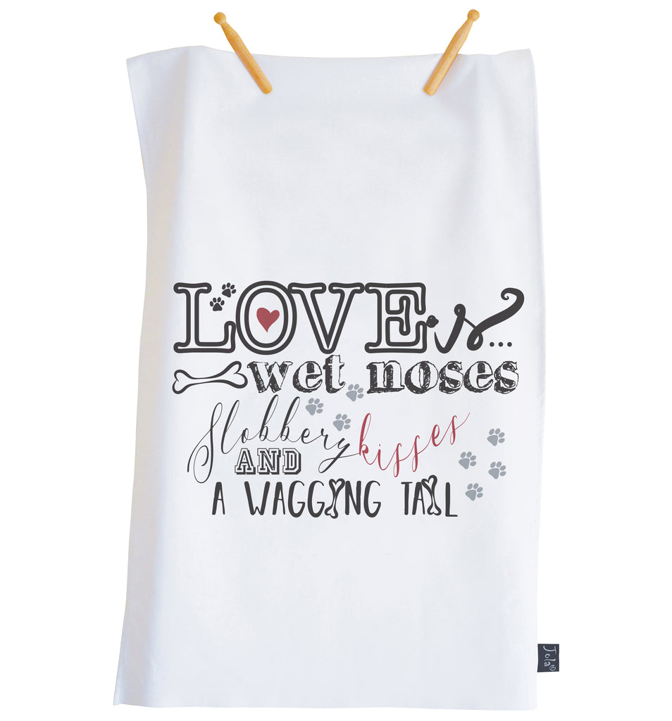Love is a wet nose Tea towel