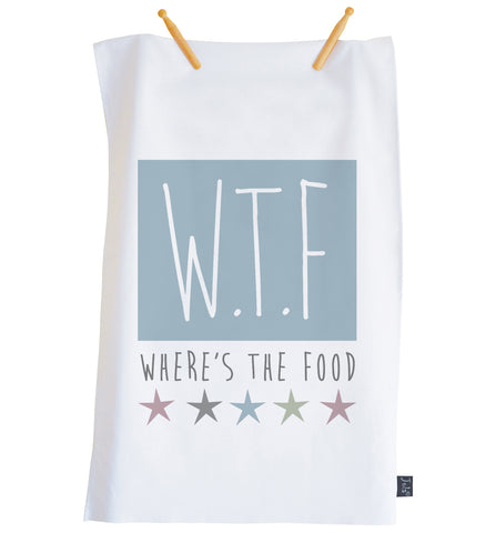 WTF where's the food Tea towel