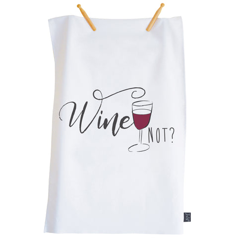 Wine not Tea towel