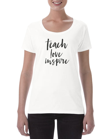 Cotton T Shirt Teach Love Inspire