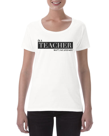 Cotton Ladies T Shirt Teacher Superpower